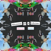 Adventure of a Lifetime (Matoma Remix) - Single