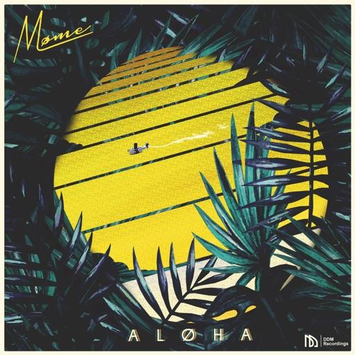 Aloha (feat. Merryn Jeann) - Møme