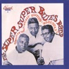 The Super, Super Blues Band, Bo Diddley, Muddy Waters & Howlin' Wolf