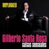 Gilberto Santa Rosa - Unplugged (En Vivo)