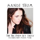 The Big Ones Get Away (feat. Buffy Sainte-Marie) - Single