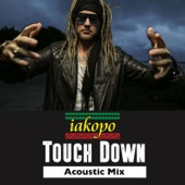 Touch Down (Acoustic Mix) [feat. Shaggy] - Single