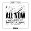 All Now (Remix) [feat. Ghetts, Wretch 32 & Scorcher] - Single, Mercston