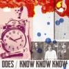 KNOW KNOW KNOW - Single