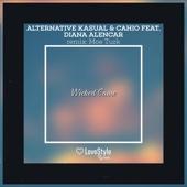 Wicked Game (feat. Diana Alencar) - Alternative Kasual & Cahio