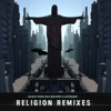 Religion (Far Too Loud Remix)