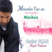 Müsaden Var Mı / Ya Rasulallah Haydi Namaza / Müziksiz