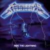 Ride the Lightning (Deluxe / Remastered), Metallica