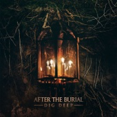 Dig Deep - After the Burial Cover Art