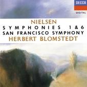 Nielsen: Symphonies Nos. 1 & 6 - Herbert Blomstedt & San Francisco Symphony