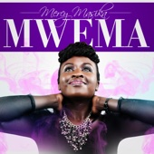 Mwema - Mercy Masika