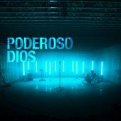 Poderoso Dios (feat. David Reyes)