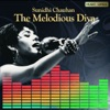 Sunidhi Chauhan The Melodious Diva Single