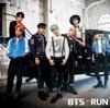 RUN‐Japanese Ver.‐【通常盤】 - Single, BTS
