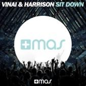 Sit Down (Extended Mix) - Vinai & Harrison