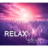 Relax & Sleep: 50 Sounds to Help You Sleep, Relaxation Music, Healing Therapy to Relieve Stress