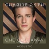 One Call Away Acoustic Single