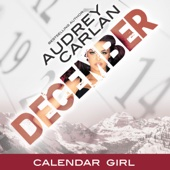 Audrey Carlan - December: Calendar Girl, Book 12 (Unabridged)  artwork