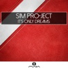 It's Only Dreams - Perplex, S&M Project & Vibrasphere, Perplex, S&M Project & Vibrasphere