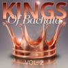Kings Of Bachata Vol. 2