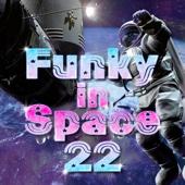 Funky In Space 22 - 宇宙でもファンキーになれるBEST22