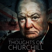 Episode 11 - Thoughts on Churchill