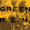 Green (Remastered), R.E.M.