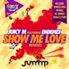 Show Me Love (feat. Endemix) [JapaRoll & Gil Sanders Remix]