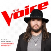 Adam Wakefield - Tennessee Whiskey (The Voice Performance)  artwork