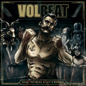 Seal the Deal - Volbeat Cover Art
