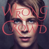 Tom Odell - Wrong Crowd (Deluxe) artwork