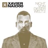 Nicht von dieser Welt 2 (Deluxe Edition) - Xavier Naidoo