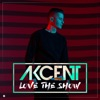 Love the Show, Akcent