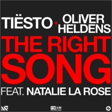 The Right Song (feat. Natalie La Rose) by Tiësto & Oliver Heldens