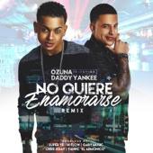 No Quiere Enamorarse (Remix) [feat. Daddy Yankee] - Ozuna