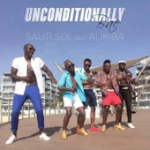 Sauti Sol & Alikiba - Unconditionally Bae artwork
