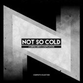 Not So Cold: A Warm Wave Compilation - Complete Collection