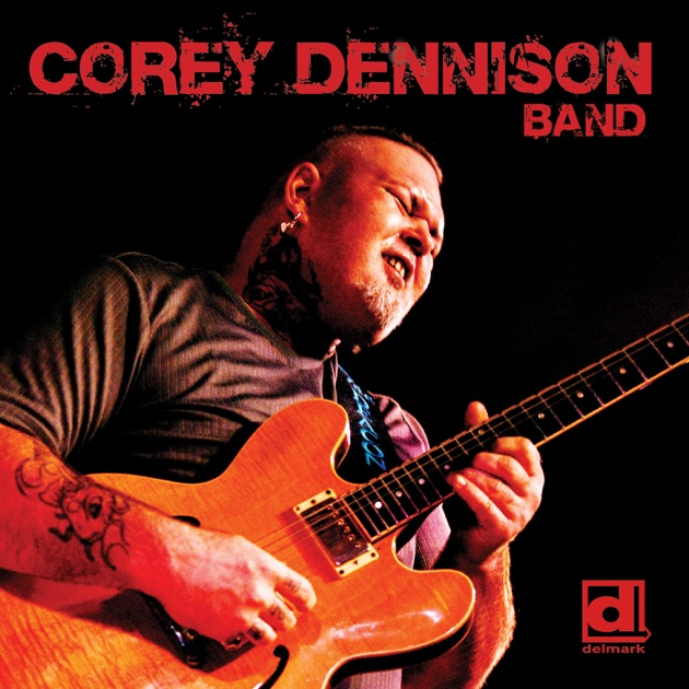 Corey Dennison Band by Corey Dennison
