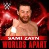 Sami Zayn - Worlds Apart