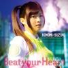 TVアニメ「ブブキ・ブランキ 」オープニングテーマ「Beat your Heart」 - EP