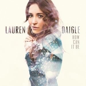 Lauren Daigle - First