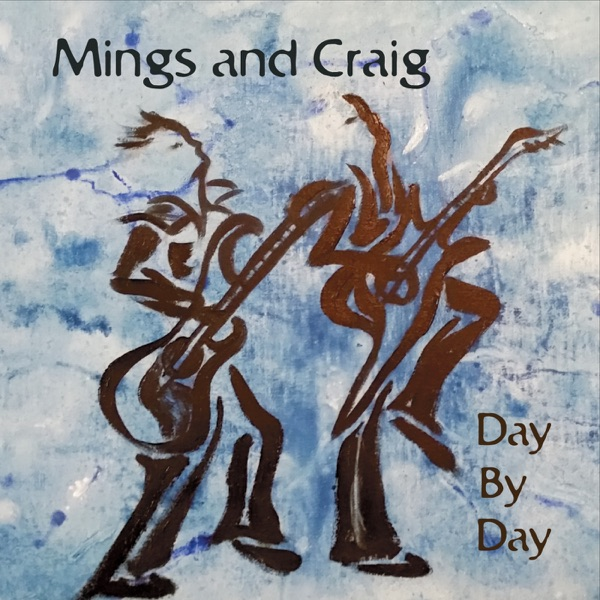 Day By Day | Mings and Craig