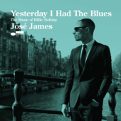 Yesterday I Had the Blues (The Music of Billie Holiday)