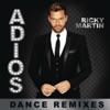 Adiós (Dance Remixes) - EP, Ricky Martin