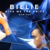 Give Me the Knife (Remixes) - EP