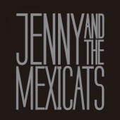 Jenny And The Mexicats - Me Voy a Ir ilustración
