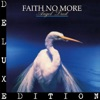 Angel Dust (Deluxe Edition), Faith No More