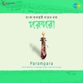 Parampara : Bengali Light Classical Songs