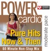Power Cardio - Pure Hits Now & Then (Workout Remixes), Power Music Workout