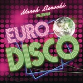 Marek Sierocki Prezentuje: Euro Disco